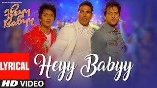 Lyrical: Heyy Babyy (Title Song) | Akshay Kumar, Fardeen
