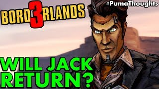 Will Handsome Jack Return for Borderlands 3? (Is Jack Still Alive, Body Double Theory) #PumaThoughts
