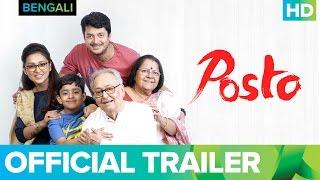 Posto Trailer   Bengali Movie 2017   Nandita Roy, Shiboprosad Mukherjee & Soumitra Chatterjee