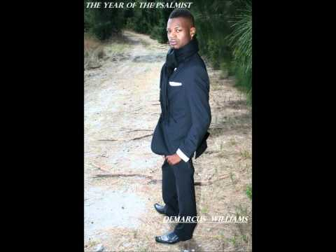 """DeMarcus Williams """"He Reigns"""""""