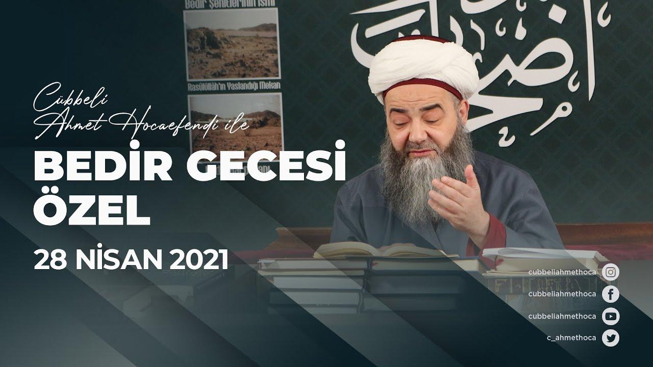 Bedir Gecesi Özel Sohbeti ve Ashâb-ı Bedr İsm-i Şerîfleri 28 Nisan 2021
