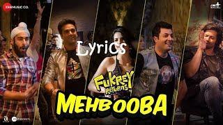 Mehbooba Lyrics | Fukrey Returns | Prem   - YouTube