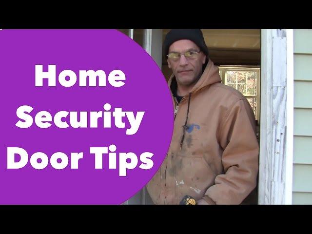 Home Security Door Tips
