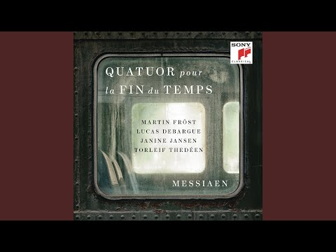 Messiaen - Quartet for the End of Time / Movement VII