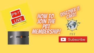 Discover It Card Plus How To Join The PBT Membership! - PBT Live Stream