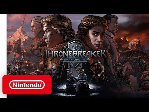 Thronebreaker: The Witcher Tales - Launch Trailer - Nintendo Switch