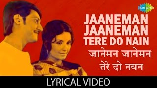 Jaaneman Jaaneman Tere Do Nayan with lyrics | Basu