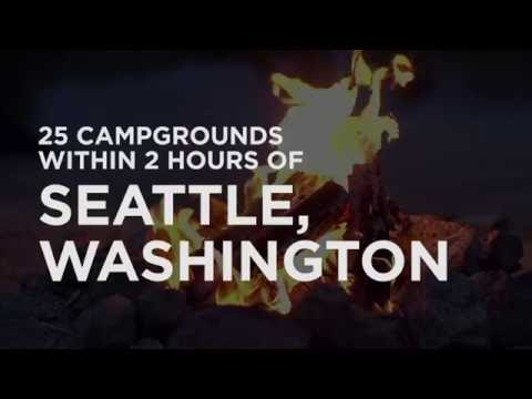 Video 25 Campgrounds Within 2 Hours of Seattle, WA