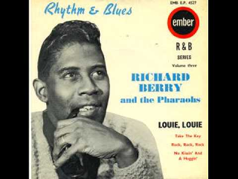 Richard Berry — Louie Louie