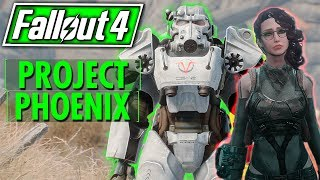 Fallout 4 - Project Phoenix - A True Story - ACT TWO - SECTOR V - NEW FACTION