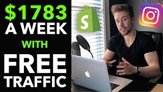 💸 How I Make $1,783/Week on Shopify With FREE Instagram Traffic