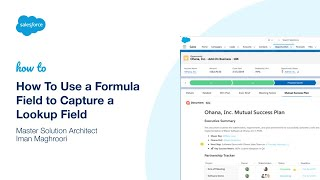 How To Use a Formula Field to Capture a Lookup Field