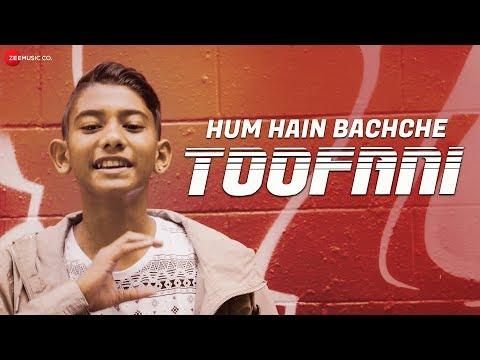 Hum Hain Bachche Toofani -  Music Video | Krishan