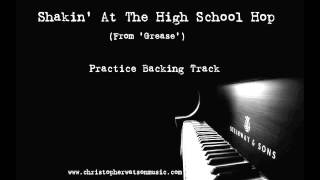 Shakin' At The High School Hop (From 'Grease') - Practice Backing Track