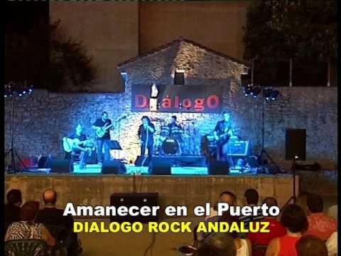 DIÁLOGO ROCK ANDALUZ - AMANECER EN EL PUERTO