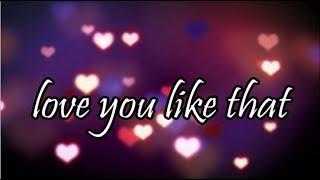 Love You Like That   Dagny | Lyrics