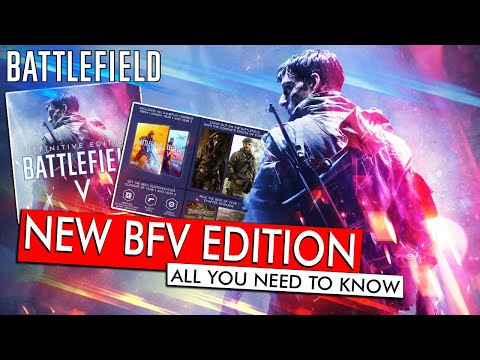 DEFINITIVE EDITION - All You Need To Know New Battlefield V Edition | BATTLEFIELD