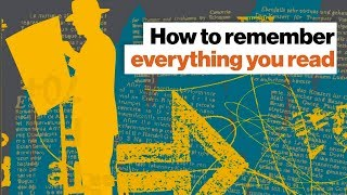 How to remember everything you read | Shane Parrish | Big Think