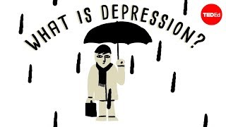 TED-Ed - What Is Depression?