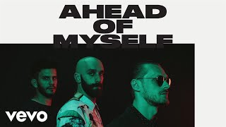 "X Ambassadors are back with New Single ""Ahead Of Myself""!"