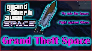 Grand Theft Space [ NET] - GTA5-Mods com