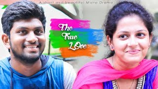 The True love - New Telugu Short Film 2017