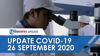UPDATE Covid-19 di Indonesia Hari Ini 26 September: Tambah 4.494 dalam Sehari, 3.207 Pasien Sembuh
