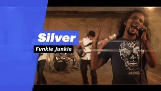 Silver - Funkie Junkie (Select Edition) - songdew