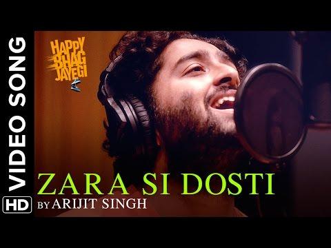 Zara Si Dosti  Arijit Singh