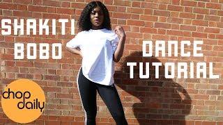 How To Shakiti Bobo (Dance Tutorial) | Chop Daily