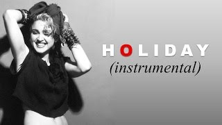 MADONNA - Holiday (Extended Instrumental)