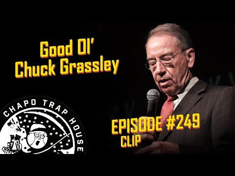 Good Ol' Chuck Grassley   Chapo Trap House   Episode 249 CLIP
