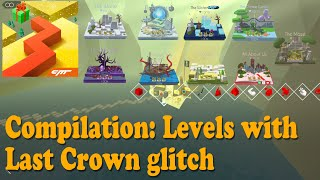 [Rewind] Compilation: Last Crown glitch • 09 Stages • Dancing Line