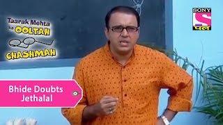 Your Favorite Character | Bhide Doubts Jethalal | Taarak Mehta Ka Ooltah Chashmah