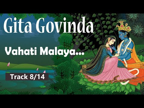 Vahati Malaya Samire Madana... Songs in Gita Govinda echo the eternal love | Track 8/8