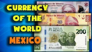 Currency of the world - Mexico. Mexican peso. Exchange rates Mexico. Mexican banknotes Mexican coins