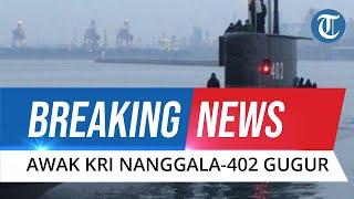 BREAKING NEWS: 53 Kru KRI Nanggala-402 Dipastikan Gugur, Bangkai Kapal Ditemukan Terbelah 3 Bagian