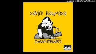 Xavier Baumaxa - Nemám čas
