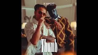 M Huncho   Thumb Ft. Nafe Smallz | M Huncho