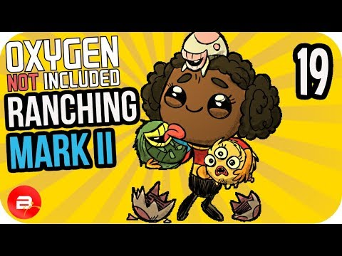 CALL THE PLUMBER! #19 ▷Oxygen Not Included Ranching Upgrade Mark II