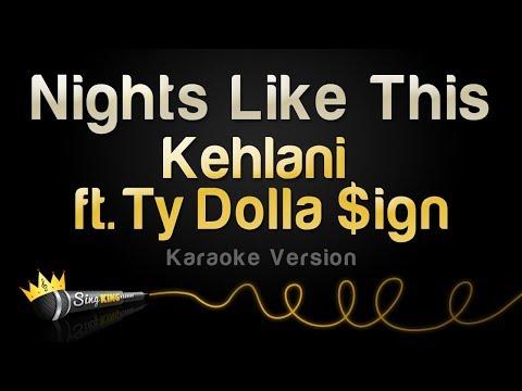Kehlani ft. Ty Dolla $ign - Nights Like This (Karaoke Version)
