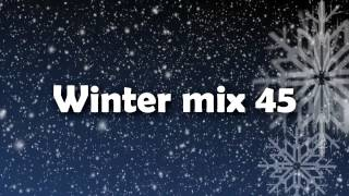 DJ Kizami - Winter mix 45
