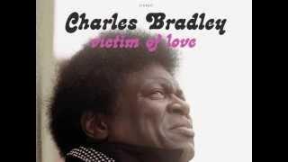 Charles Bradley - Hurricane