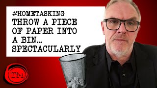 Throw a Piece of Paper Into a Bin... Spectacularly | #HomeTasking #StayHome | Taskmaster