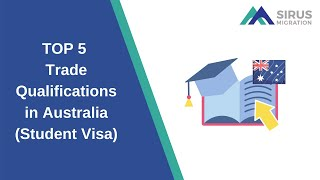 TOP 5 - Trade Qualifications in Australia (Student Visa)