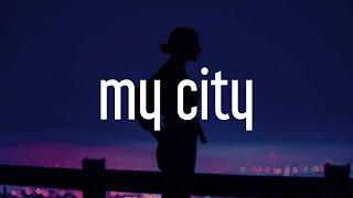 Elhae, Masego - My City (Lyrics)