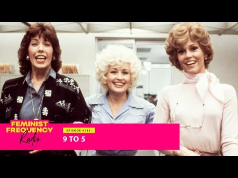 9 to 5 Starring Dolly Parton Skewered Workplace Sexism in 1980. How Does it Hold Up Today?   FFR 133
