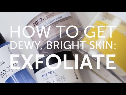 Korean Beauty: How To Exfoliate for Dewy, Bright Skin