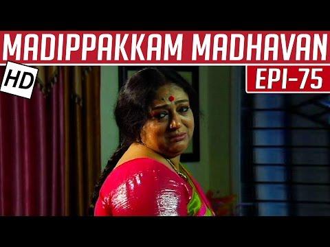 Madippakkam-Madhavan-Epi-75-06-03-2014-Kalaignar-TV