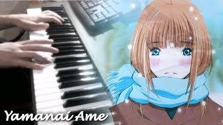 Honey & Clover ハチミツとクローバー - Yamanai Ame (Piano)